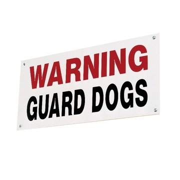 Stubbs Warning Guard Dogs Sign