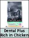 PURINA PRO PLAN Dental Plus Rich in Chicken Cat Food