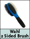 Wahl Two Sided Brush for Dogs