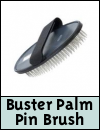 Buster Palm Pin Brush for Dogs