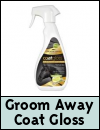 Groom Away Every Day Coat Gloss