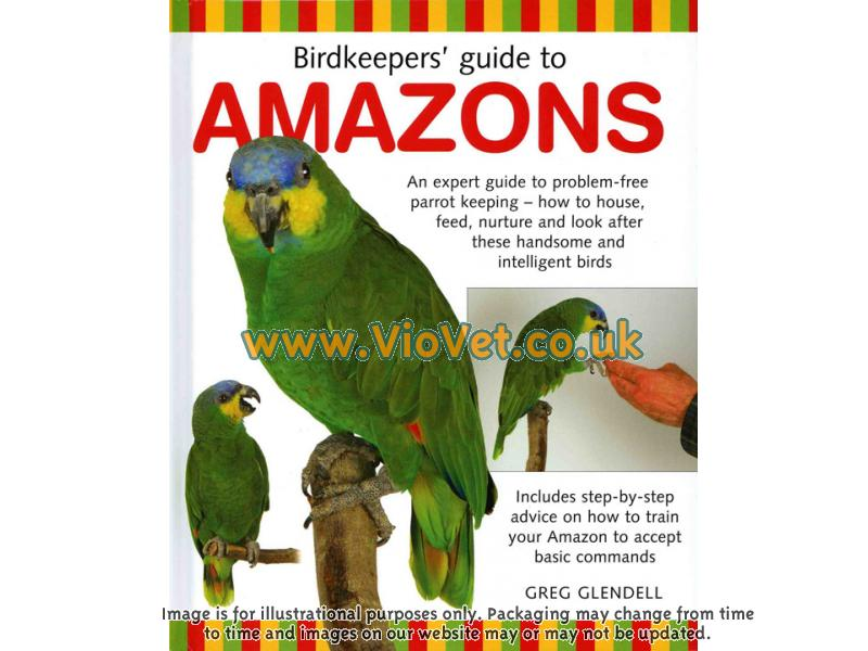 Birdkeepers Guide To Amazons