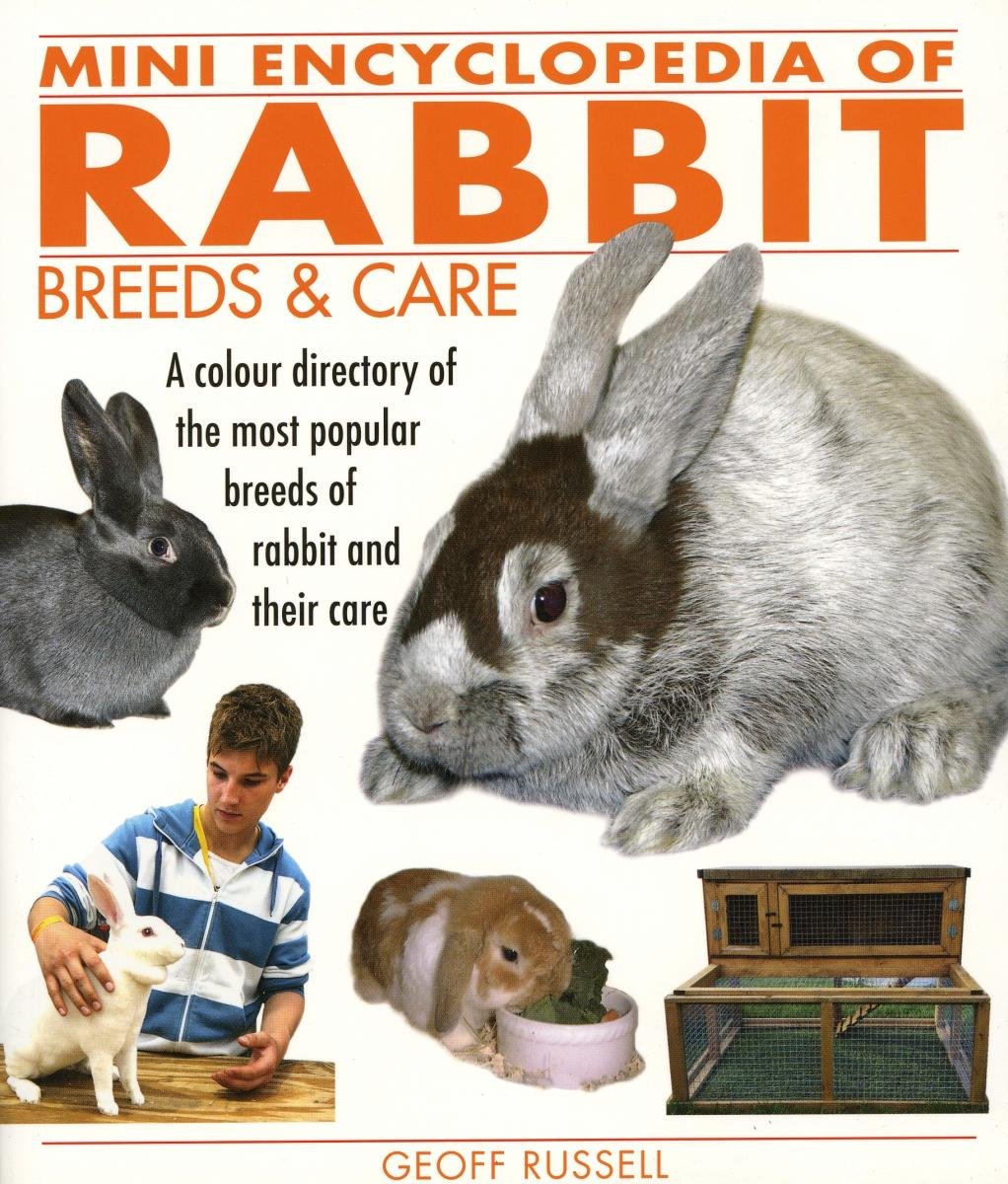Rabbit Breeds & Care Mini Encyclopedia